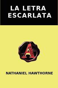 LA LETRA ESCARLATA de Nathaniel Hawthorne – Descargar PDF gratis