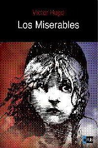 LOS MISERABLES de Victor Hugo – Descargar PDF gratis