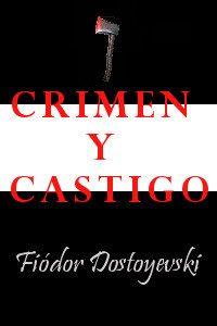 CRIMEN Y CASTIGO de Fiódor Dostoyevski – Descargar PDF gratis