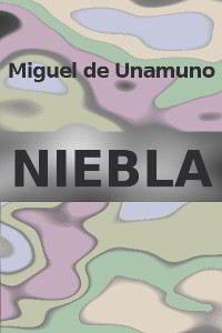 NIEBLA de Miguel de Unamuno – Descargar PDF gratis completo