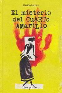 Libros gratis El misterio del cuarto amarillo para descargar en pdf