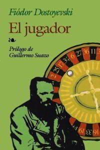 EL JUGADOR de Fiódor Dostoyevski – Descargar PDF gratis