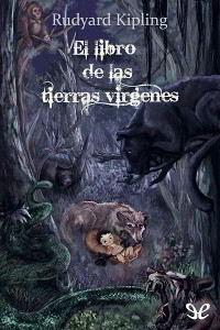 Libros gratis El libro de las tierras vírgenes para descargar en pdf