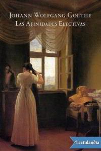 Libros gratis Las afinidades electivas de Goethe para descargar en pdf