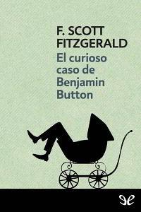 Libros gratis El curioso caso de Benjamin Button