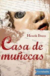 CASA DE MUÑECAS de Henrik Ibsen – Descargar PDF gratis