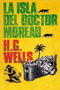 LA ISLA DEL DOCTOR MOREAU de Wells – Descargar PDF gratis