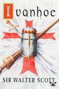 Libros gratis Ivanhoe para descargar en pdf