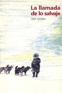 Libros gratis La llamada de lo salvaje para descargar en pdf