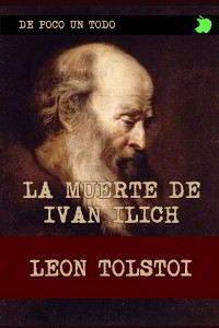 LA MUERTE DE IVÁN ILICH de León Tolstói – Descargar PDF gratis
