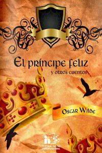EL PRÍNCIPE FELIZ Y OTROS CUENTOS de Wilde – Descargar PDF
