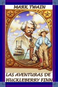 Libros gratis Las aventuras de Huckleberry Finn para descargar en pdf