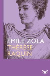 Libros gratis Teresa Raquin para descargar en pdf
