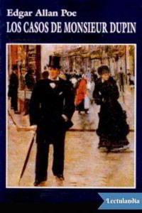 LOS CASOS DE MONSIEUR DUPIN de Allan Poe – Descargar PDF