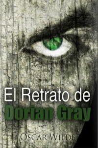 EL RETRATO DE DORIAN GRAY de Oscar Wilde – Descargar PDF