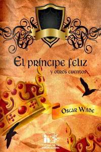 Libros gratis El príncipe feliz y otros cuentos para descargar en pdf